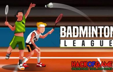 Badminton League Hack