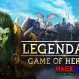 Legendary Game Of Heroes Hack