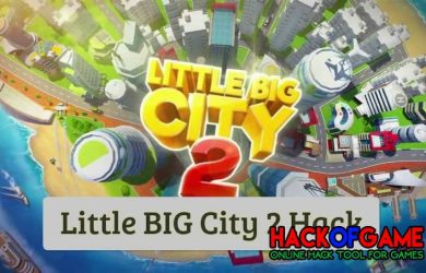 Little Big City 2 Hack