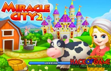 Miracle City 2 Hack