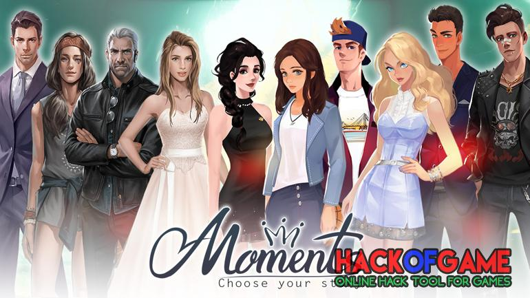 Moments: Choose Your Story Hack