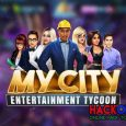My City Entertainment Tycoon Hack