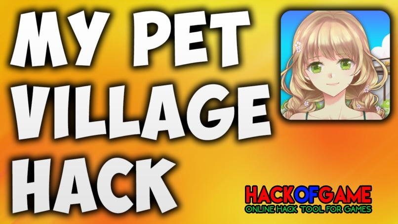 My Pet Village Hack