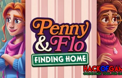 Penny & Flo: Finding Home Hack 2021, Get Free Unlimited Coins To Your Account!