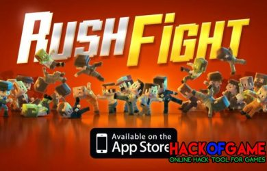 Rush Fight Hack